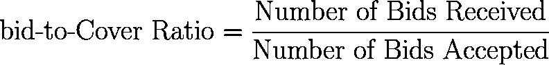 bid-to-cover ratio,BTCR,BTC,BCR formula,equation,calculator