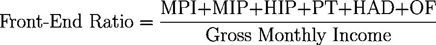 front-end ratio,FER,Front-End Debt-to-Income Ratio,FEDTI,DTI,FEDTIR formula,equation,calculator